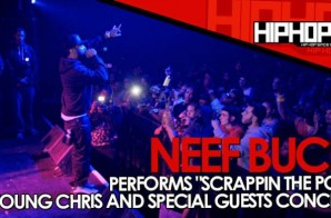 "Neef Buck Performs ""Scrappin The Pot"" Live At The TLA (10/9/14) (Video)"