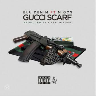 Blue Denim x Migos – Gucci Scarf (Prod. by Chubbie Baby)