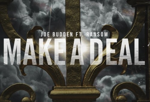 Joe Budden – Make A Deal Ft Ransom