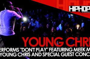 """Young Chris Performs """"Don't Play"""" At The TLA In Philly (10/09/14) (Video)"""