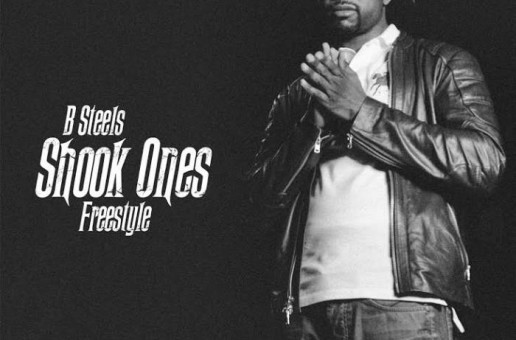 B Steels – Shook Ones Pt. 2 (Freestyle)