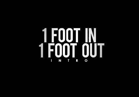 Bang Bang – 1 Foot In, 1 Foot Out Intro (Video)
