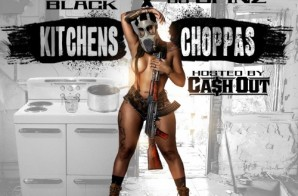 Cash Out – Kitchens & Choppas (Mixtape) (Hosted by DJ Spinz & DJ Bobby Black)