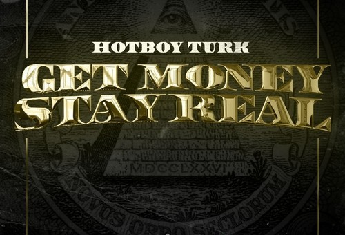 Turk – Get Money Stay Real (Mixtape)