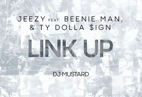Jeezy – Link Up Ft. Beenie Man & Ty Dolla Sign (Prod by DJ Mustard)