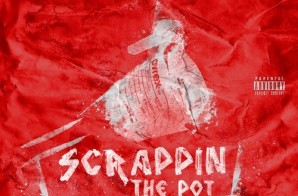 Neef Buck – Scrappin The Pot (Remix) Ft. Oschino Vasquez & Quilly