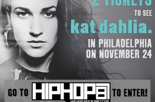 Win Tickets To See Kat Dahlia Perform Live In Philly on November 24th
