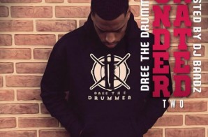 Dree The Drummer – Underrated 2 (Mixtape)