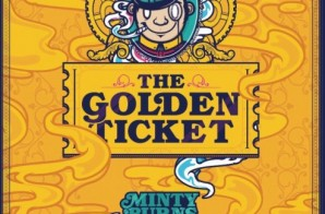 Minty Burns – The Golden Ticket (Mixtape)