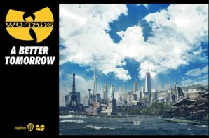 Wu-Tang Clan – A Better Tomorrow (Video)