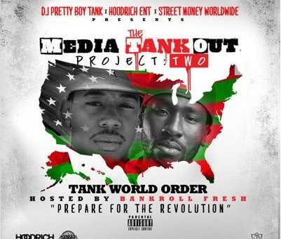 DJ Pretty Boy Tank –  #TheMediaTankOutProject 2 (Mixtape) (Hosted By Bankroll Fresh)