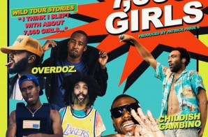 Overdoz – 7,000 Girls Ft. Childish Gambino And King Chip