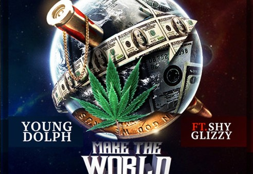 Young Dolph x Shy Glizzy – Make The World Go Around (Prod. By Drumma Boy)