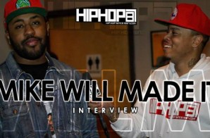 "Mike Will Made It Talks ""Ransom"", ""Sremm Life"",Two-9 & Rae Sremmurd's Success, Ear Drummer Records & More With HHS1987 (Video)"