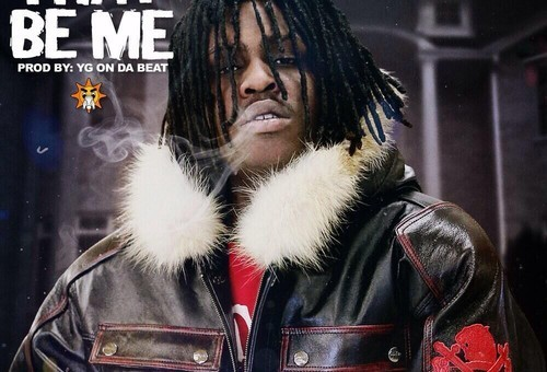 Chief Keef – That Be Me (Prod. By YG On The Beat)