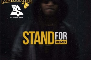 Ty Dolla $ign – Stand For (DJ Mustard Remix)