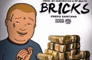 Fredo Santana – Bricks (Prod. By HurtBoyAG & DP Beats)