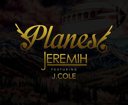 Jeremih – Planes Ft. J. Cole