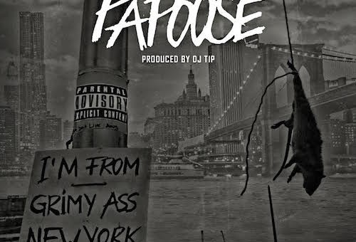 Papoose – Grimy Ass New York