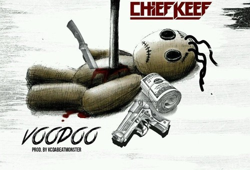 Chief Keef – Voodoo (Prod. By KC Da Beatmonster)