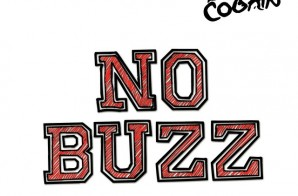 Black Cobain – No Buzz (Mixtape)