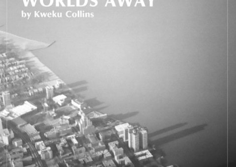 Kweku Collins – Worlds Away EP (Album Stream)