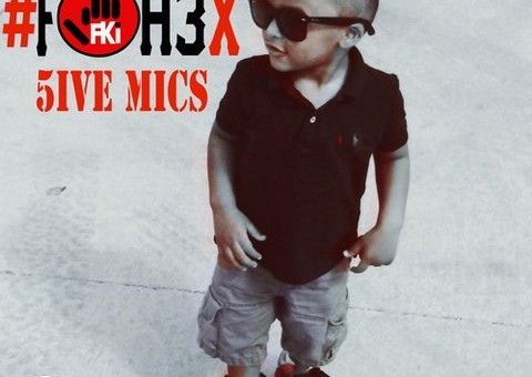5ive Mics – FOH3X (Mixtape)