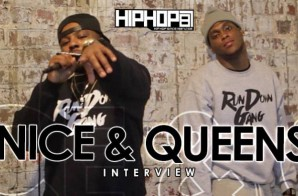 Nice & Queenz Talk Working With The Coalition DJs, Run Down Gang, Their Path As Indie Artist & More With HHS1987 (Video)