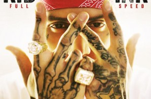 Kid Ink – Full Speed (Album Stream)