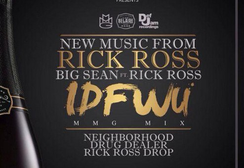 Rick Ross – IDFWU (Remix)