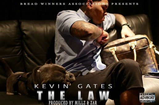 Kevin Gates – The Law (Prod. By Millz & Zar)