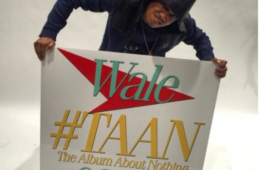 "Label Boss Rick Ross Confirms Release Date Of Wale's Forthcoming ""The Album About Nothing"""