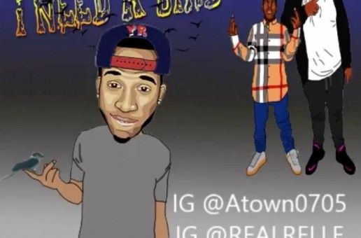 ATown – I Need A Bird Ft. Yung Relle