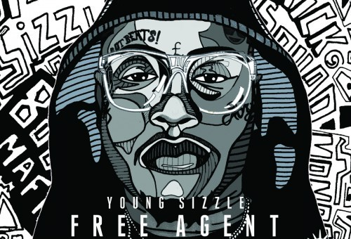 Young Sizzle – Free Agent 2 (Mixtape)
