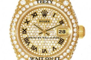 Teezy – Wait On It (Prod. By Will-A-Fool)
