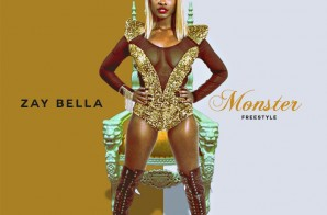 Zay Bella – Monster Freestyle