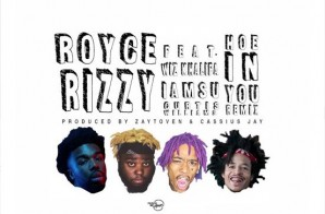Royce Rizzy – Hoe In You (Remix) Ft. IAMSU!, Curtis Williams, & Zaytoven (Prod. By Zaytoven & Cassius Jay)