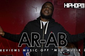 AR-AB Previews Songs Off His Upcoming 'Mud Muzik 2′ Mixtape (Video)