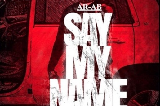AR-AB – Say My Name