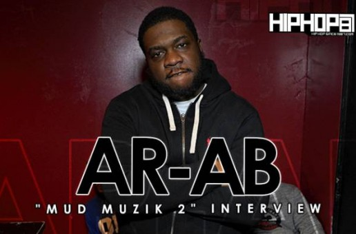 AR-AB Talks Mud Muzik 2, Rappers He Don't Fuck With, OBH & More (Video)
