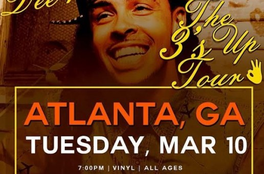 Dee-1's The 3's Up Tour in Atlanta, GA LIVE at The Vinyl Tuesday March 10th
