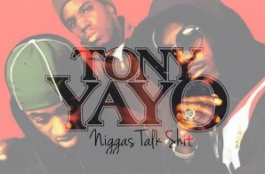 Tony Yayo – Niggas Talk Shit