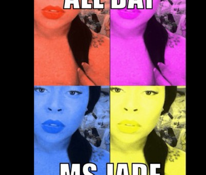 Ms. Jade – All Day Freestyle