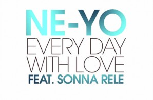 Ne-Yo – Every Day With Love Ft. Sonna Rele