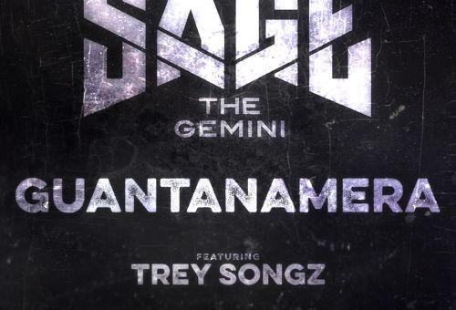 Sage the Gemini – Guantanamera Ft. Trey Songz