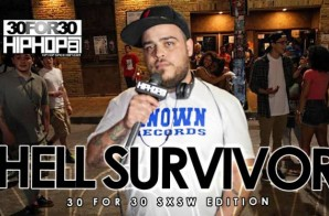 Hell Survivor – 30 For 30 Freestyle (2015 SXSW Edition) (Video)