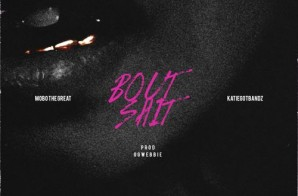 Mobo The Great & Katie Got Bandz – Bout Shit (Prod. By OG Webbie)
