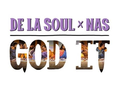 De La Soul – God It Ft. Nas