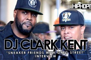 DJ Clark Kent Talks Working On Rakim's New Album, His Favorite Kicks & More With HHS1987 At Sneaker Friends ATL (Video)