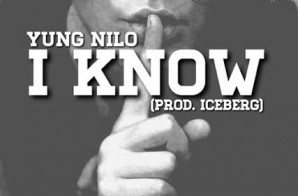 Yung Nilo – I Know